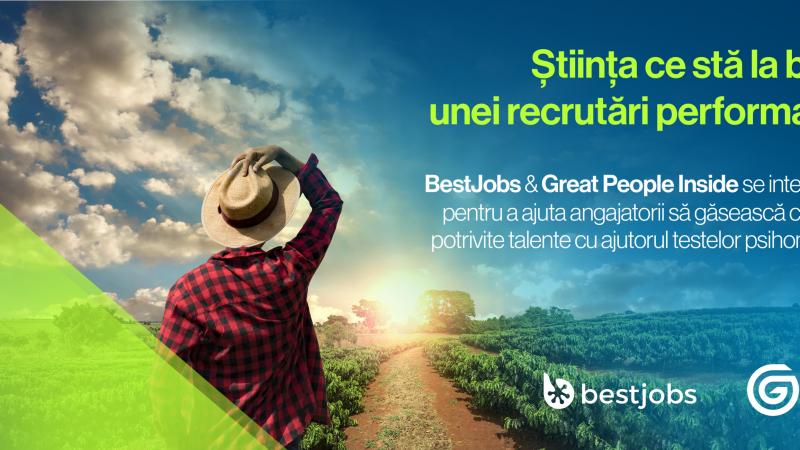 Great People Inside și BestJobs se integrează pentru a ajuta recrutorii și companiile să găsească cele mai potrivite talente cu ajutorul testelor psihometrice