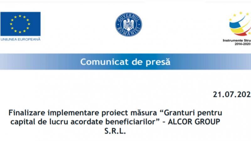 """Finalizare implementare proiect măsura """"Granturi pentru capital de lucru acordate beneficiarilor"""" – ALCOR GROUP S.R.L."""